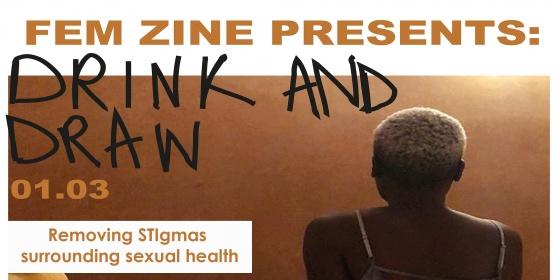 Femzine London presents Drink & Draw